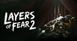 Layers of Fear 2 Ocean of games Free Download