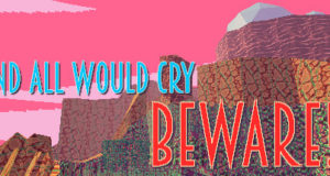 And All Would Cry Beware Free Download