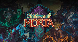 Children of Morta Ocean of Games